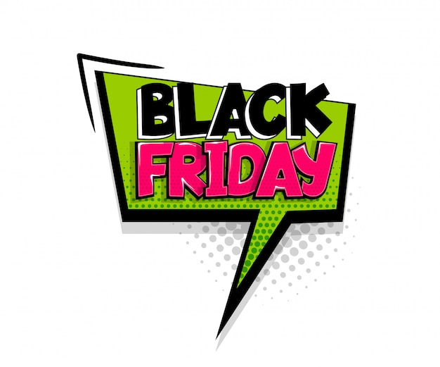 Komische tekst black friday op toespraak bubble cartoon pop-art stijl