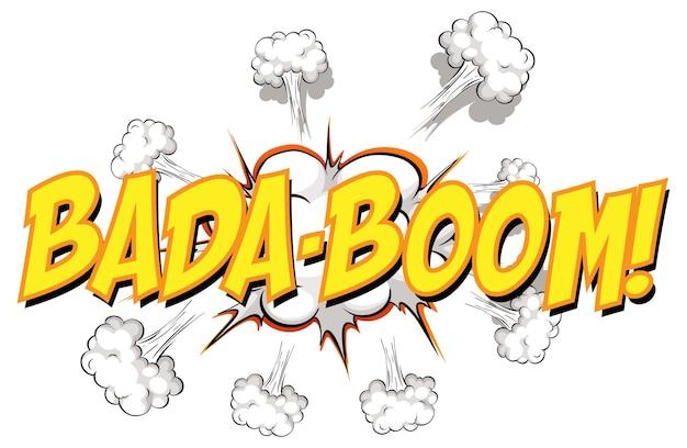 Komische tekstballon met bada-boom tekst