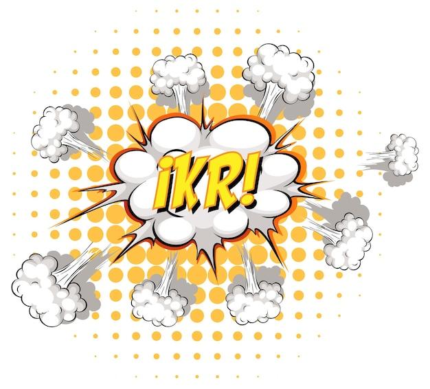 Komische tekstballon met ikr-tekst