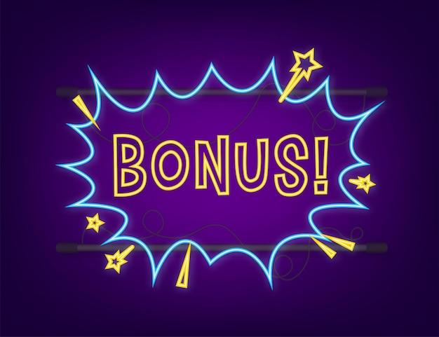 Komische tekstballonnen met tekst bonus. neon icoon. symbool, stickerlabel, speciale aanbiedingslabel, reclamebadge. vector voorraad illustratie.