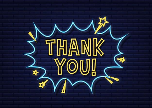 Komische tekstballonnen met tekst dank u. neon icoon. symbool, stickertag, speciale aanbiedinglabel, reclamebadge. vector voorraad illustratie.