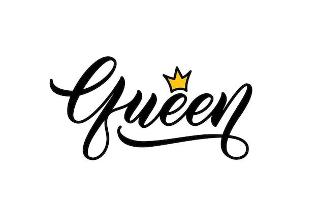 Koningin handgeschreven woord. moderne kalligrafie. handschriftontwerp voor het bedrukken van kleding. koningin woord met kroon.