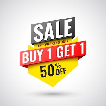 Koop dit weekend slechts 1, krijg 1 verkoopbanner, 50% korting.