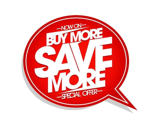 Koop meer bespaar meer vectorbannerontwerp met tekstballon