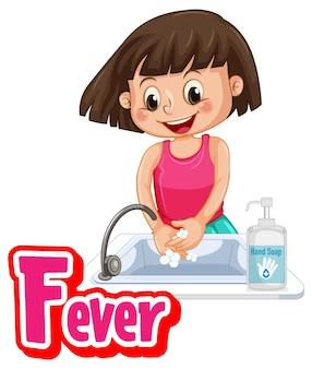 Koorts lettertype ontwerp met een meisje dat haar handen wast op een witte achtergrond