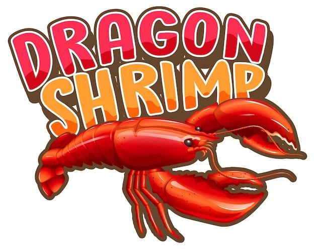 Kreeft stripfiguur met dragon shrimp lettertype banner geïsoleerd
