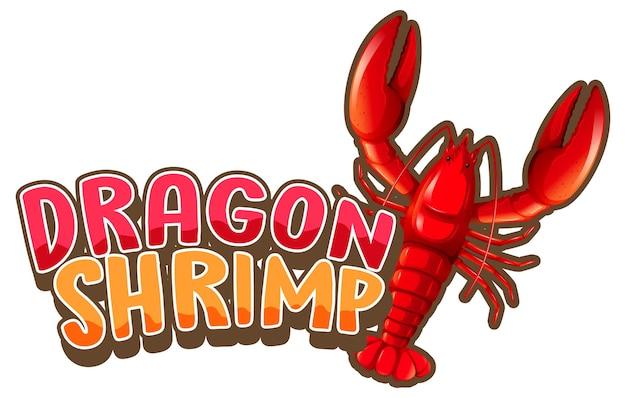 Kreeft stripfiguur met dragon shrimp lettertype geïsoleerd