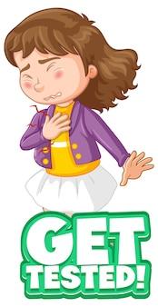 Krijg een getest lettertype in cartoonstijl met een meisje dat zich ziek voelt op een witte achtergrond