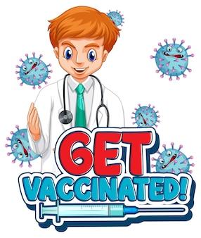 Krijg een gevaccineerd lettertype in cartoonstijl met een dokter-man op een witte achtergrond