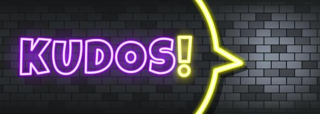 Kudos neon tekst op de stenen achtergrond. hulde. voor zaken, marketing en reclame. vector op geïsoleerde achtergrond. eps-10.
