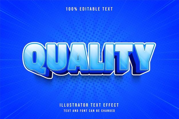 Kwaliteit, 3d bewerkbaar teksteffect blauwe gradatie komische schaduwtekststijl