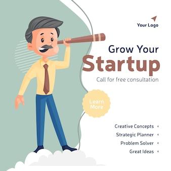 Laat het ontwerp van de banner voor het opstarten van uw bedrijf groeien