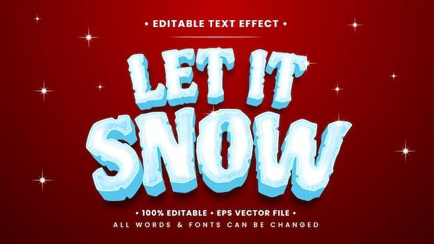 Laat het sneeuwen 3d-tekststijleffect. bewerkbare illustrator tekststijl.