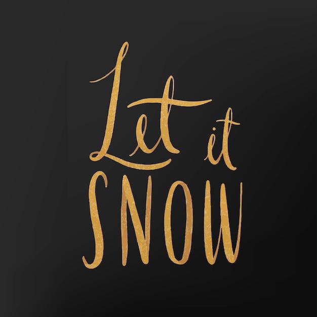 Laat het sneeuwen aquarel typografie vector