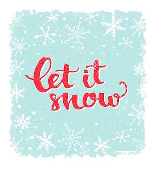 Laat het sneeuwen inspirerende wintercitaatborstel belettering op blauwe rode tekst kerstkaarten