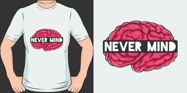 Laat maar. uniek en trendy t-shirtontwerp