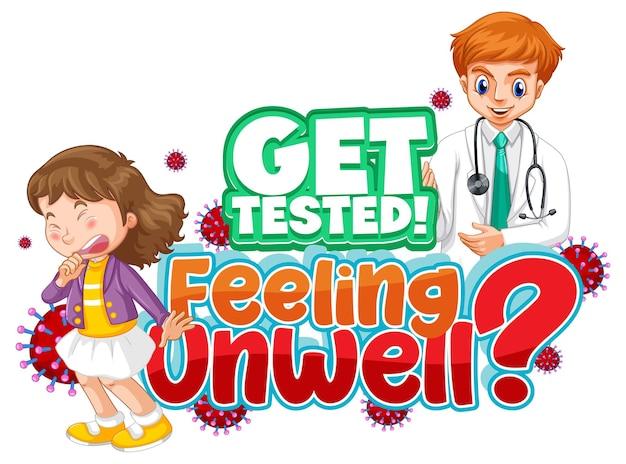 Laat u testen door een onwel-lettertypeontwerp met arts en patiënt op wit
