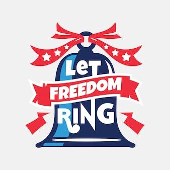 Laat vrijheid klinken. onafhankelijkheidsdag