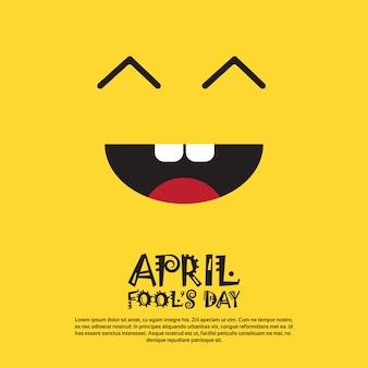 Lachende gezicht eerste april fool day gelukkige vakantie wenskaart