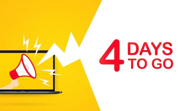 Laptop met megafoon met nog 4 dagen sms. luidspreker. voor bestemmingspagina, sjabloon, ui, web, mobiele app, poster, banner, flyer, cadeaubon, coupon. vector. eps-10.