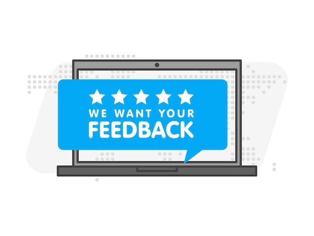 Laptopcomputer met bordje we willen je feedback. vector illustratie.