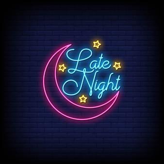 Late night neonreclame stijl tekst