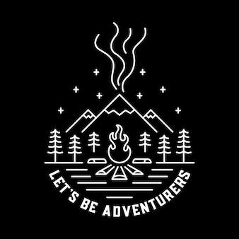 Laten we avonturiers zijn