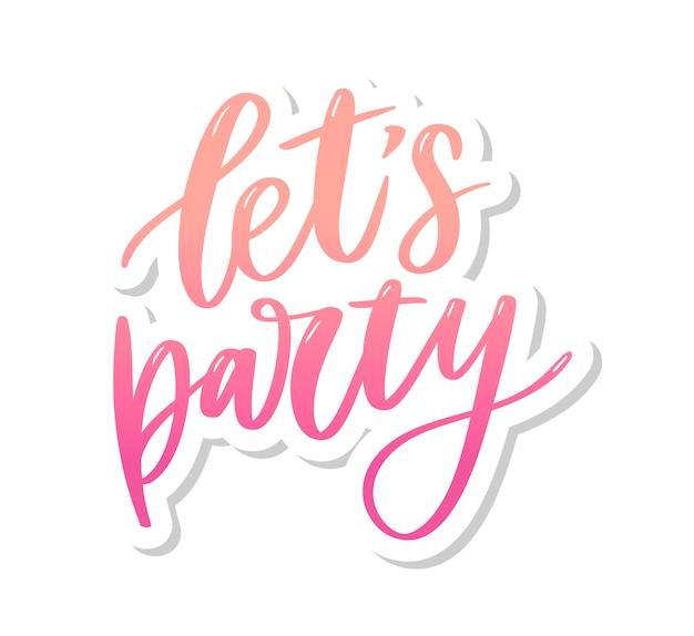 Laten we feest roze belettering