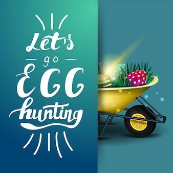 Laten we gaan eieren zoeken, blauwe briefkaartsjabloon met belettering