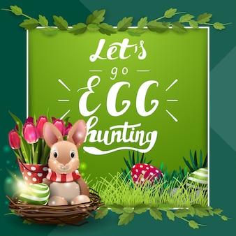Laten we gaan eieren zoeken, groene briefkaartsjabloon met belettering