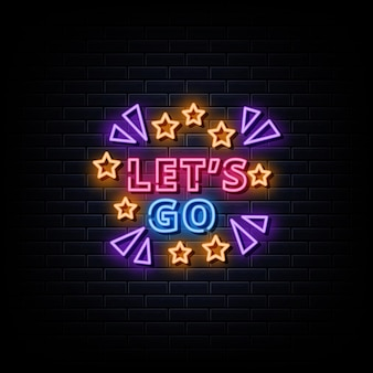 Laten we gaan neon signs style text