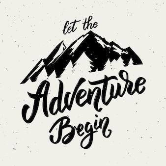 Laten we gaan op een avontuurlijke hand getrokken belettering motivatie zin. berg pictogram. illustratie.