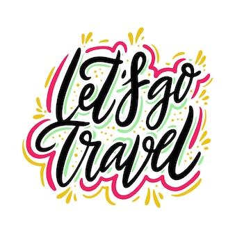 Laten we gaan reizen met de hand getekende illustratie ontwerp