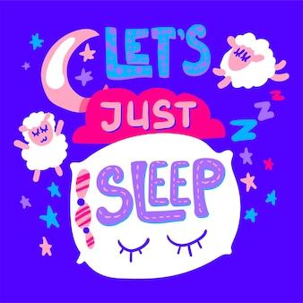 Laten we gewoon slapen poster en sticker met schapen, kussen en maan
