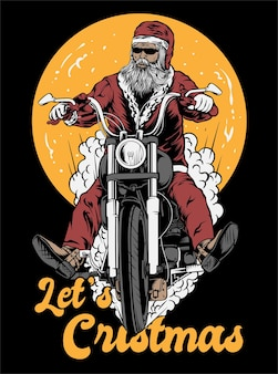 Laten we kerstmis santa rider illustratie vector kunst kleding design