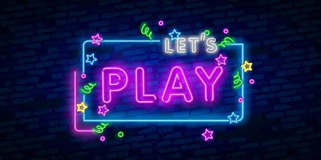 Laten we neonreclame spelen
