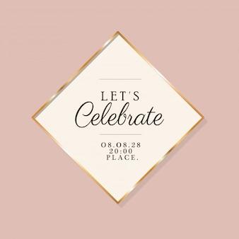 Laten we tekst in gouden frame van huwelijksuitnodiging vieren