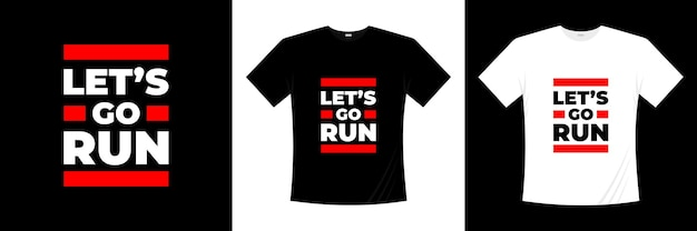 Laten we typografie t-shirtontwerp gaan uitvoeren