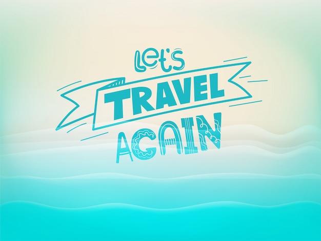 Laten we weer reizen concept met een strand