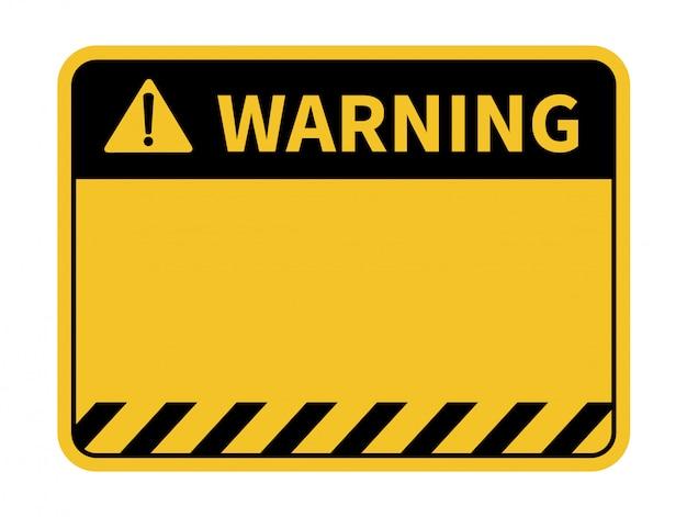 Leeg waarschuwingsbord.