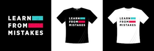 Leer van fouten typografie t-shirt design