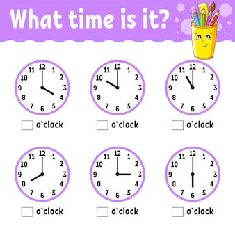 Leertijd op de klok. educatief werkblad voor kinderen en peuters.