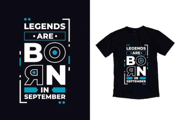 Legenden worden geboren in moderne typografische citaten van september