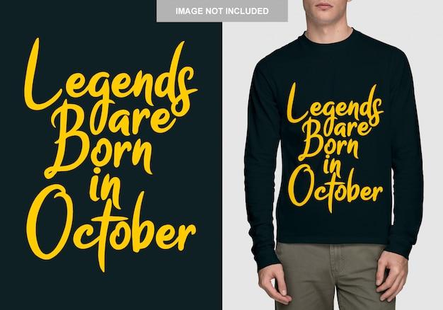 Legenden worden geboren in oktober. typografieontwerp voor t-shirt