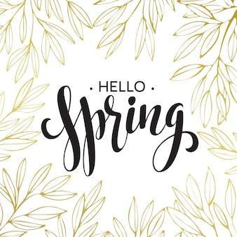 Lente handgeschreven kalligrafie illustratie, zwarte brushpen belettering zin hallo lente in gouden krans frame