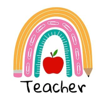Leraar regenboog school regenboog met rode appel potlood liniaal