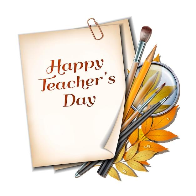 Leraren dag vector kaart. vel papier met belettering happy teachers day met herfstbladeren, pennen, potloden, penselen en vergrootglas op witte achtergrond.