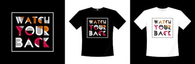 Let op je rug typografie t-shirt design