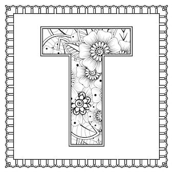 Letter t gemaakt van bloemen in mehndi stijl kleurboek pagina overzicht handdraw vectorillustratie
