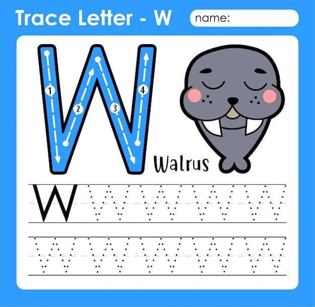 Letter w in hoofdletters - alfabetletters overtrekwerkblad met walrus